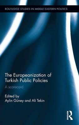The Europeanization of Turkish Public Policies