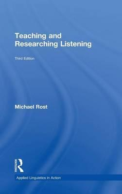 Teaching and Researching Listening