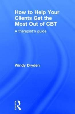 How to Help Your Clients Get the Most Out of CBT