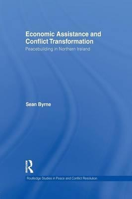 Economic Assistance and Conflict Transformation