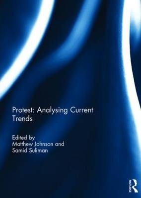 Protest - Analysing Current Trends