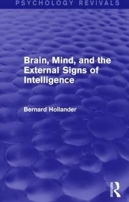 Brain, Mind, and the External Signs of Intelligence