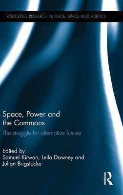 Space, Power and the Commons
