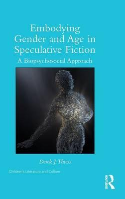Embodying Gender and Age in Speculative Fiction
