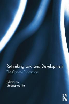 Rethinking Law and Development