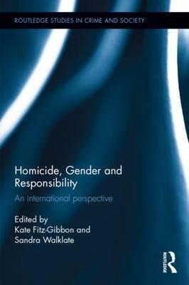 Homicide, Gender and Responsibility