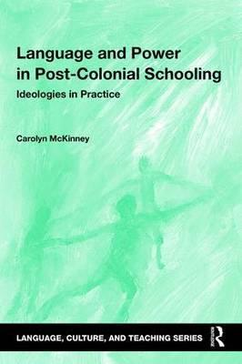 Language and Power in Post-Colonial Schooling