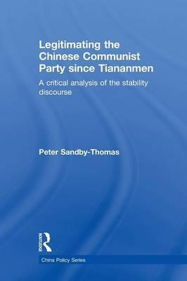 Legitimating the Chinese Communist Party Since Tiananmen