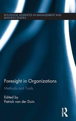 Foresight in Organizations