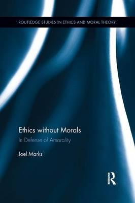 Ethics without Morals