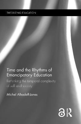 Time and the Rhythms of Emancipatory Education