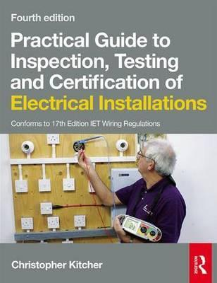 Practical guide to inspection, testing and certification of.