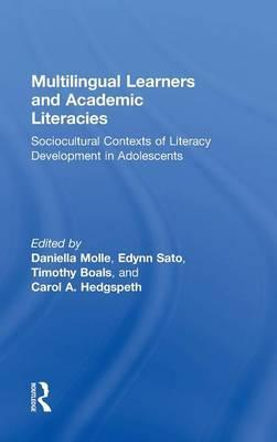 Multilingual Learners and Academic Literacies