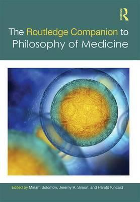 The Routledge Companion to Philosophy of Medicine