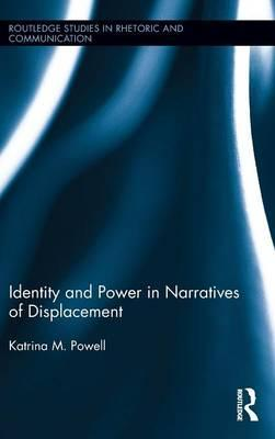 Identity and Power in Narratives of Displacement