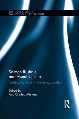 Salman Rushdie and Visual Culture