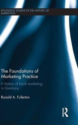 The Foundations of Marketing Practice