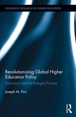 Revolutionizing Global Higher Education Policy