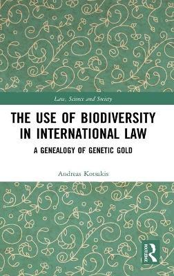 The Use of Biodiversity in International Law