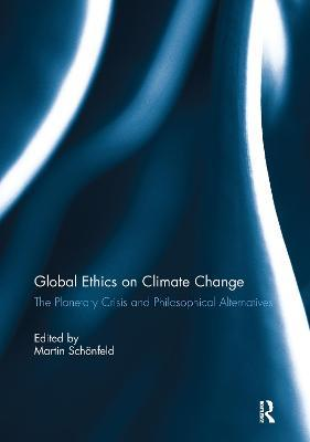 Global Ethics on Climate Change