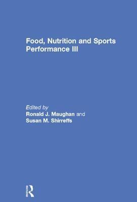 Food, Nutrition and Sports Performance III