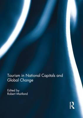Tourism in National Capitals and Global Change