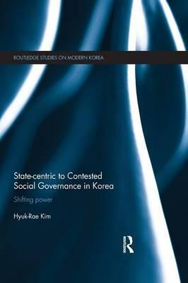 State-centric to Contested Social Governance in Korea