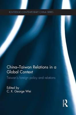 China-Taiwan Relations in a Global Context