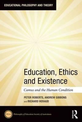 Education, Ethics and Existence