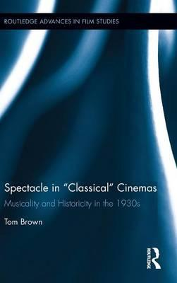 """Spectacle in """"Classical"""" Cinemas"""