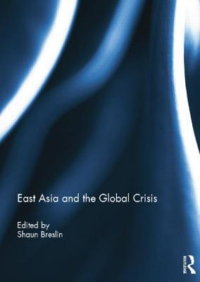 East Asia and the Global Crisis