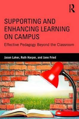 Supporting and Enhancing Learning on Campus