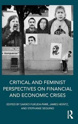 Critical and Feminist Perspectives on Financial and Economic Crises