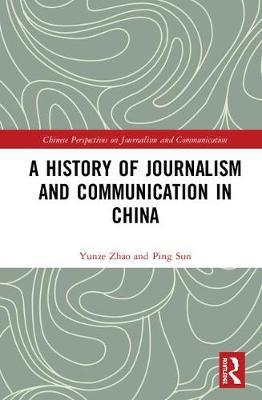 History of Chinese Journalism and Communication