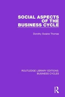 Social Aspects of the Business Cycle