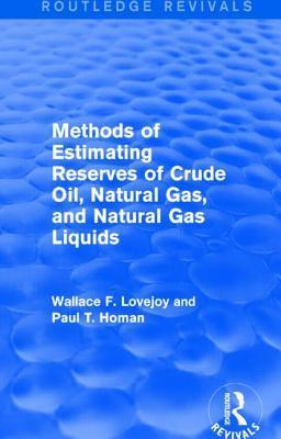 Methods of Estimating Reserves of Crude Oil, Natural Gas, and Natural Gas Liquids