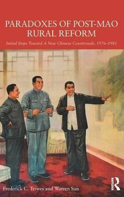 Paradoxes of Post-Mao Rural Reform