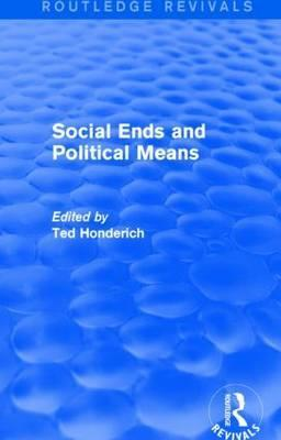 Social Ends and Political Means