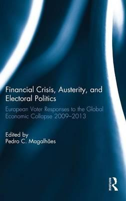 Financial Crisis, Austerity, and Electoral Politics