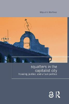 The Right to Squat the City