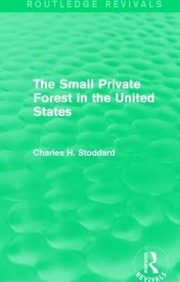 The Small Private Forest in the United States