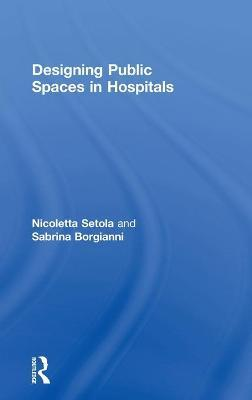 Designing Public Spaces in Hospitals