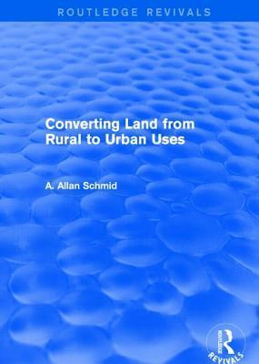 Converting Land from Rural to Urban Uses