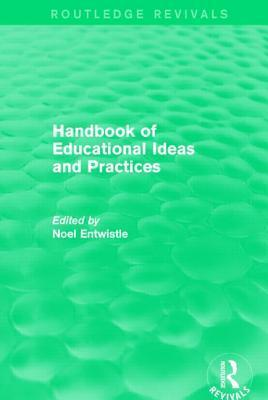Handbook of Educational Ideas and Practices