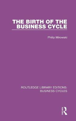 The Birth of the Business Cycle