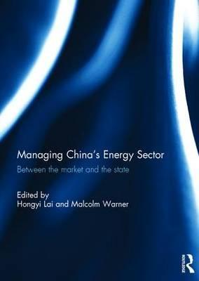 Managing China's Energy Sector
