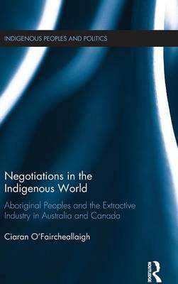 Negotiations in the Indigenous World