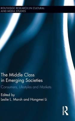 The Middle Class in Emerging Societies