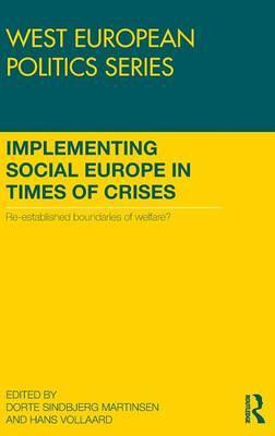 Implementing Social Europe in Times of Crises