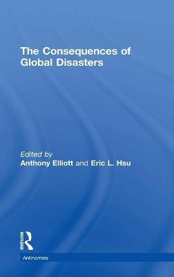 The Consequences of Global Disasters